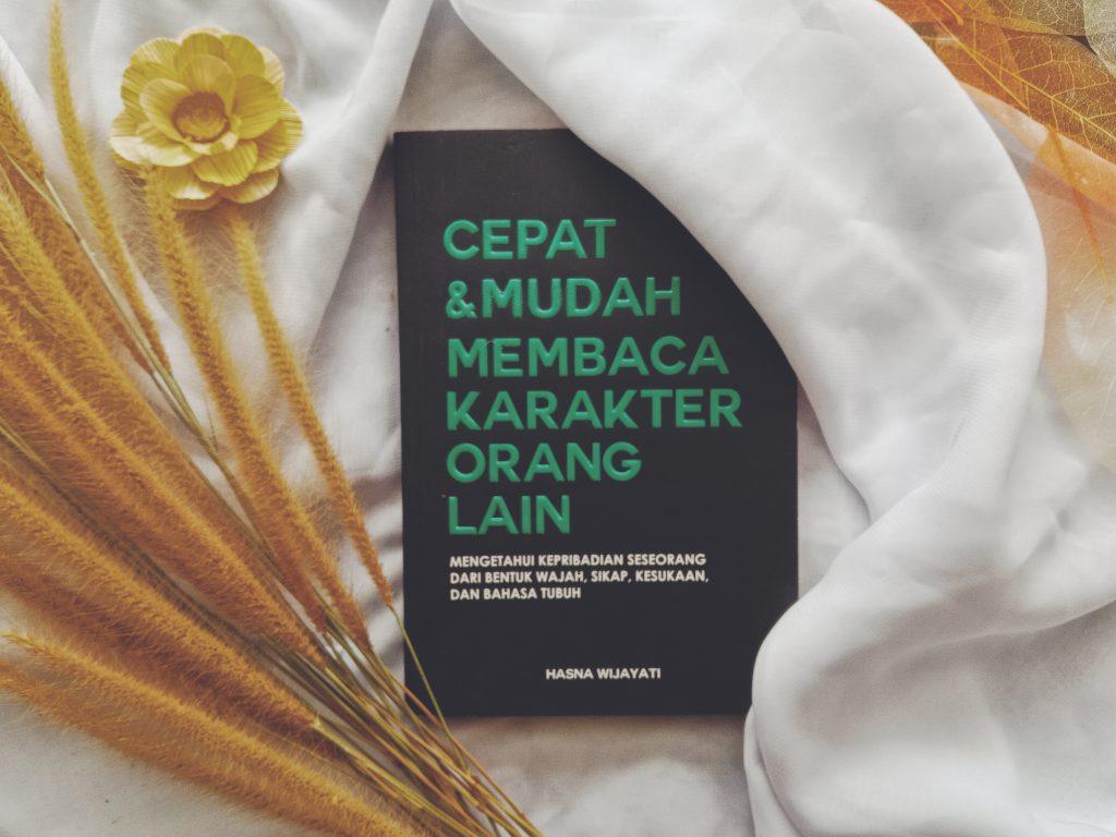 Review Buku Cepat dan Mudah Membaca Karakter Orang Lain